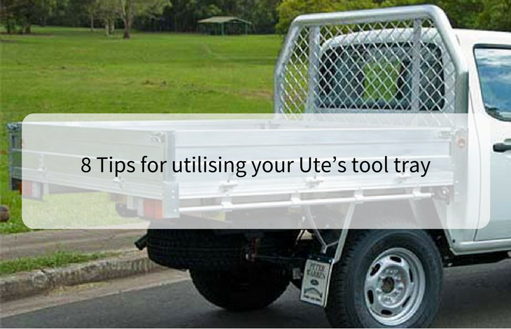 8 Tips for utilising your Ute tool tray