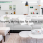 Property styling tips for Winter 2017