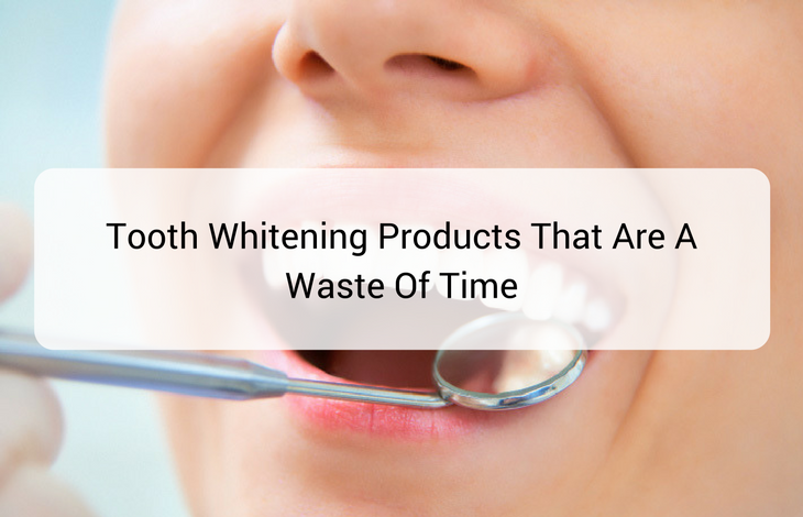 Tooth Whitening Products That Are A Waste Of Time