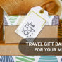 Travel Gift Baskets for Your Man