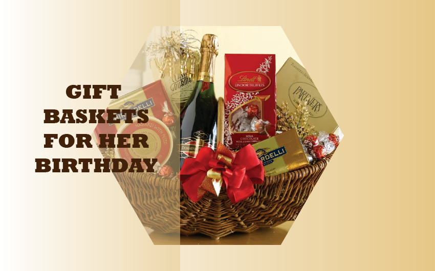 Gift Basket For Her Birthday