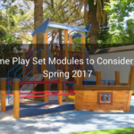 Some Play Set Modules to Consider For Spring 2017