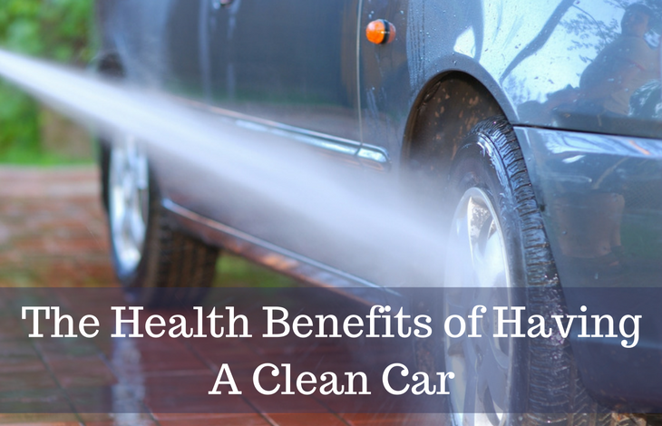 The Health Benefits of Having A Clean Car