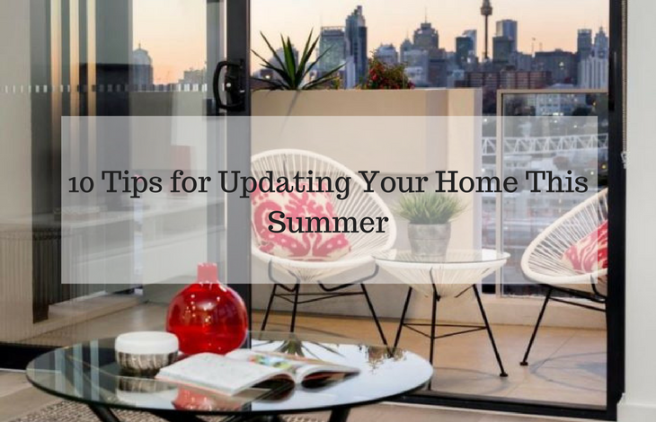 10 Tips for Updating Your Home This Summer
