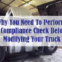 Why-you-need-to-perform-a-compliance-check-before-modifying-your-truck