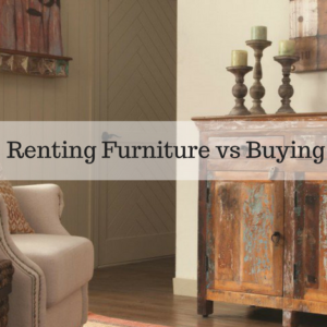 Renting Furniture vs Buying