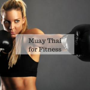 Muay Thai For Fitness