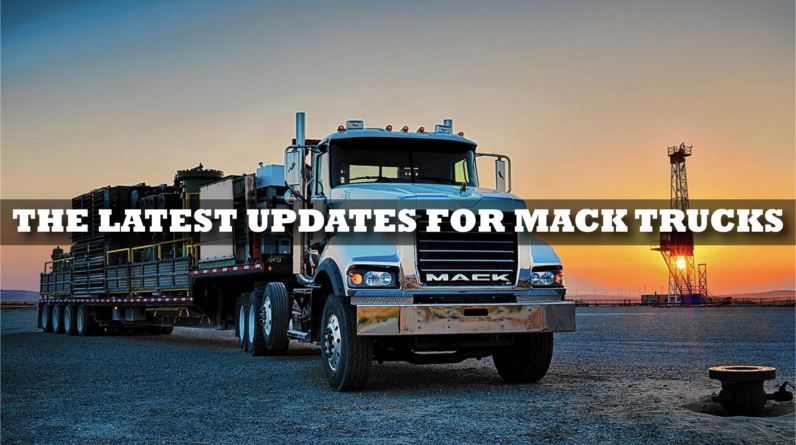 The latest updates for Mack trucks