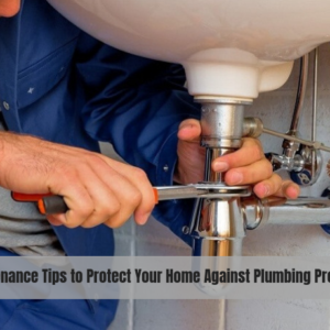 Protect Your Home Against Plumbing Problems