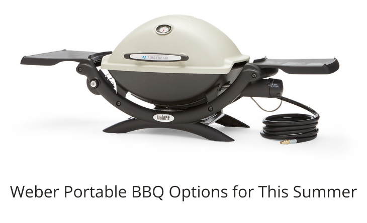 Weber Portable BBQ Options for This Summer